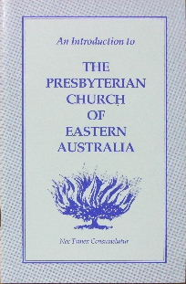 Image for An Introduction to The Presbyterian Church of Eastern Australia.