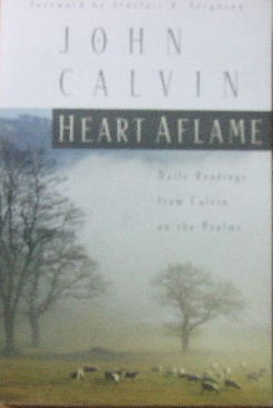 Image for Heart Aflame  Daily Readings from Calvin on the Psalms