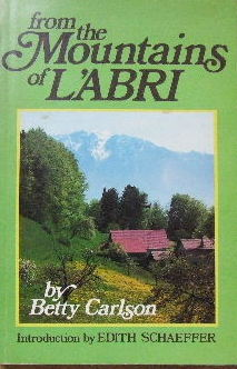 Image for From the Mountains of L'abri.
