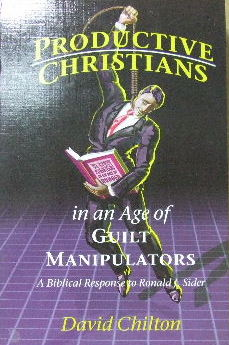 Image for Productive Christians in an Age of Guilt Manipulators  A Biblical Response to Ronald J. Sider