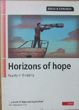 Image for Horizons of Hope.  Reality in Disability.