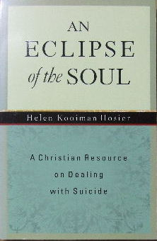 Image for An Eclipse of the Soul: A Christian Resource on Dealing with Suicide.