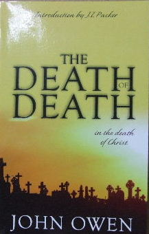 Image for The Death of Death in the Death of Christ  with Introductory Essay by J. I. Packer