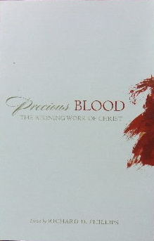 Image for Precious Blood  The Atoning Work Of Christ