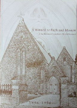 Image for A Witness to Faith and Mission  St Bartholmew's Anglican Church Norwood, 1956-1996