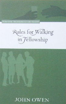 Image for Rules for Walking in Fellowship.
