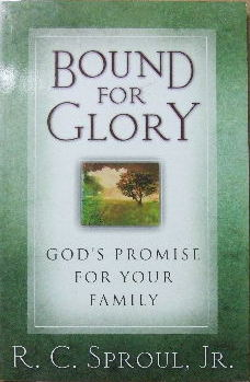 Image for Bound for Glory -  God's Promise for Your Family.