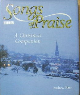 Image for Songs of Praise - a Christmas Companion.