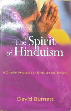 Image for The Spirit of Hinduism: A Christian Perspective on Hindu Life and Thought.
