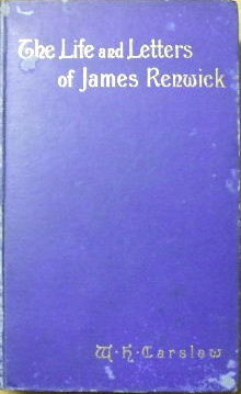 Image for The Life and Letters of James Renwick: The Last Scottish Martyr.
