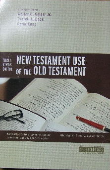 Image for Three Views On The New Testament Use Of The Old Testament  Counterpoints