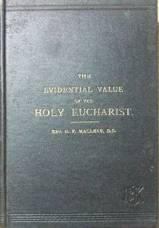 Image for The Evidential Value of the Holy Eucharist.