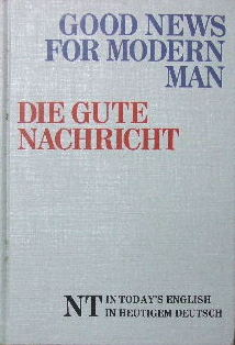 Image for Good News for Modern Man / Die Gute Nachricht  parallel English / German