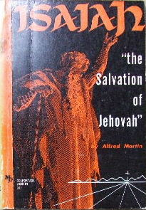 "Image for Isaiah ""The Salvation of Jehovah""  A survey of the book of Isaiah the prophet"