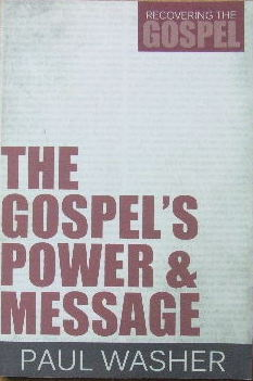Image for The Gospel 's Power and Message.
