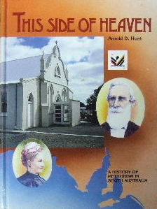 Image for This Side of Heaven: A History of Methodism in South Australia.