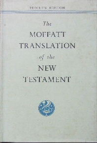 Image for The Moffatt Translation of the New Testament.