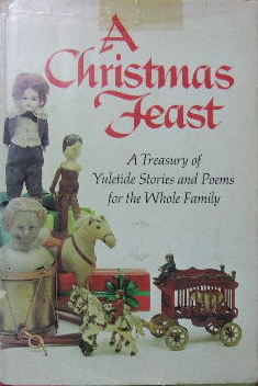 Image for A Christmas Feast.  A treasury of Yuletide stories and poems for the whole family