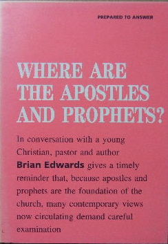 Image for Where Are the Apostles and Prophets?