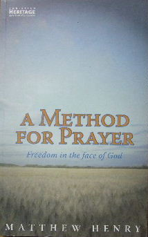 Image for A Method for Prayer  Freedom in the face of God