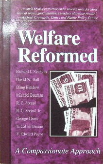 Image for Welfare Reformed: A Compassionate Approach.