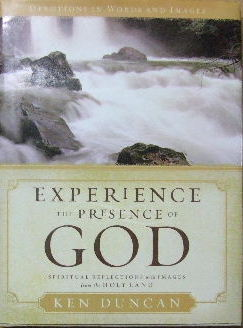 Image for Experience the presence of God.  Spiritual reflections with images from the Holy Land