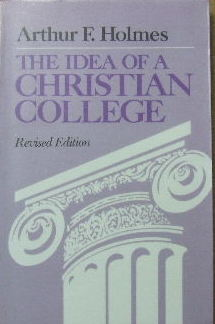 Image for The Idea of a Christian College.