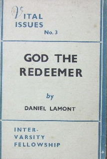 Image for God the Redeemer  (Vital Issues No.3)