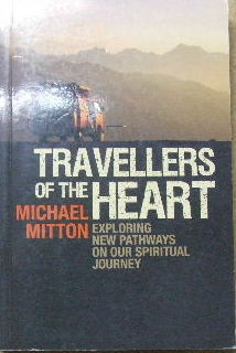 Image for Travellers of the Heart.  Exploring new pathways on our spiritual journey