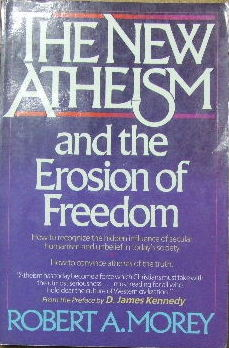 Image for The New Atheism and the Erosion of Freedom.