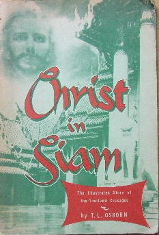 Image for Christ in Siam  The illustrated story of the Thailand Crusades