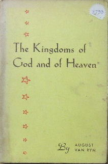 Image for The Kingdoms of God and of Heaven and other papers