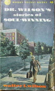 Image for Dr. Wilson's stories of soul-winning.