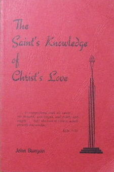 Image for The Saint's Knowledge of Christ's Love  or the unsearchable riches of Christ