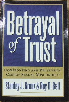 Image for Betrayal of Trust  Confronting and Preventing Clergy Sexual Misconduct