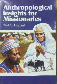 Image for Anthropological Insights for Missionaries.