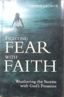 Image for Fighting Fear With Faith.