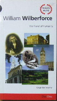 Image for Travel with William Wilberforce.