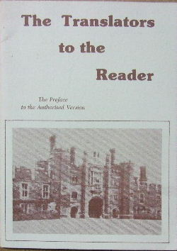 Image for The Translators to the Reader  The Preface to the Authorised Version