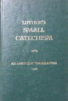 Image for Luther's Small Catechism with an American translation text.