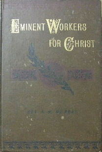 Image for Eminent Workers.  Some distinguished workers for Christ