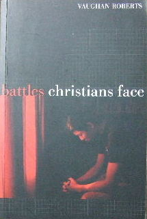 Image for Battles Christians Face.