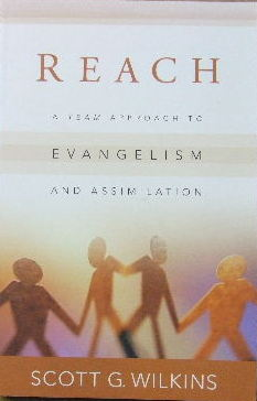 Image for Reach: A Team Approach to Evangelism and Assimilation.