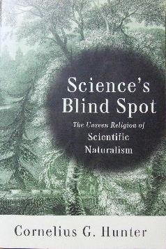 Image for Science's Blind Spot: The Unseen Religion of Scientific Naturalism.