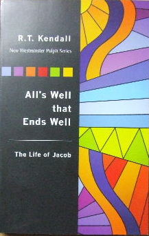 Image for All's Well That Ends Well: The Life Of Jacob.