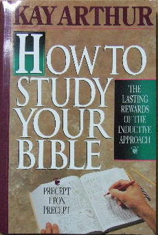 Image for How To Study Your Bible  The lasting rewards of the inductive approach