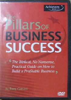 Image for The Pillars of Business Success  The Biblical, no-nonsense, practical guide on how to build a profitable business