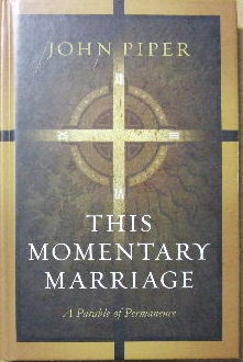 Image for This Momentary Marriage  A parable of permanence