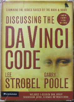 Image for Discussing the Da Vinci Code  Examining the Issues Raised by the Book and Movie