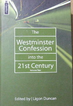 Image for The Westminster Confession Into the 21st Century: Volume 2.